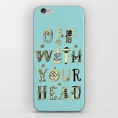 Off With Your Head iPhone & iPod Skin