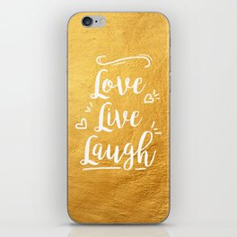 Love Live Laugh iPhone Skin