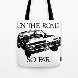 On the road so far  Tote Bag