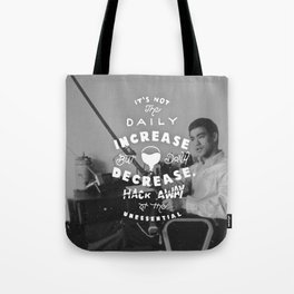 Bruce Says: Decrease Tote Bag