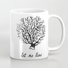 Let Me Live Coffee Mug