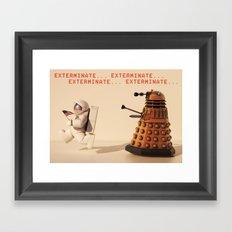 Exterminate... exterminate... exterminate... Framed Art Print
