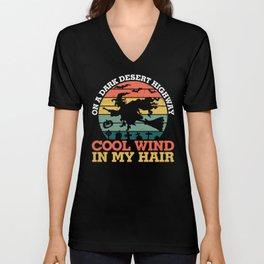On a dark desert highway cool wind in my hair Unisex V-Neck