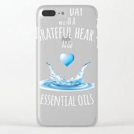 Essential Oils Shirt Start Each Day Grateful Gift Clear iPhone Case