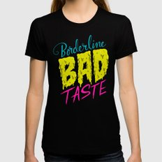 Borderline Bad Taste MEDIUM Black Womens Fitted Tee