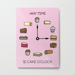 Any Time is Cake O'clock Metal Print