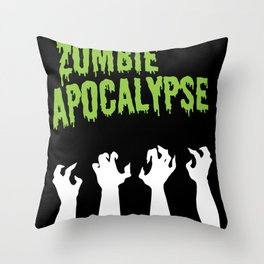 It's the Zombie Apocalypse Throw Pillow