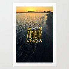 Evanescent Escape ~ Amber Waves Art Print