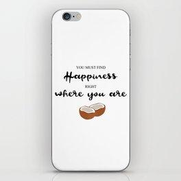 Hapiness Coconut iPhone Skin
