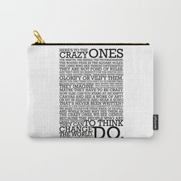 Here's To The Crazy Ones - Steve Jobs Carry-All Pouch
