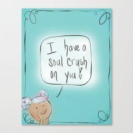 Soul Crush: By Hannah Rothstein (#HeyCreateDaily) Canvas Print