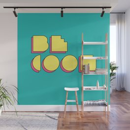 80s Be Cool Wall Mural