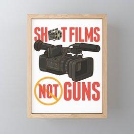 Pacifist Shoot Films Not Guns Filmmaker Director Framed Mini Art Print