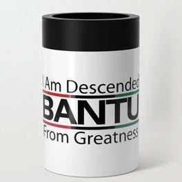 RBG/Pan-African Bantu Descended Can Cooler