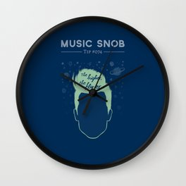 The Higher, The Fly-er — Music Snob Tip #074 Wall Clock