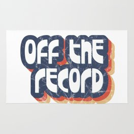 Off the record Rug