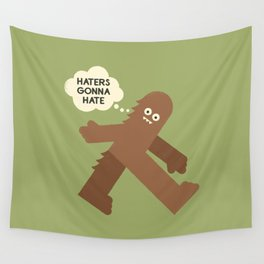 Bigfoot Has So Many Haters Wall Tapestry