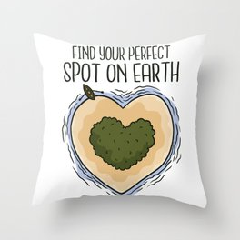 Find your perfect spot on earth heart shaped Throw Pillow