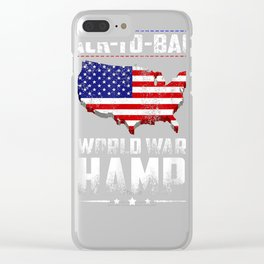 Back-To-Back-Undefeated-World-War-Champs Gift T-Shirt Clear iPhone Case