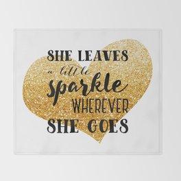 She Leaves a Little Sparkle Wherever She Goes Throw Blanket