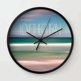 LOVE THE OCEAN I Wall Clock
