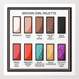 Brown Girl Palette Art Print