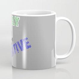 Stay positive only Coffee Mug