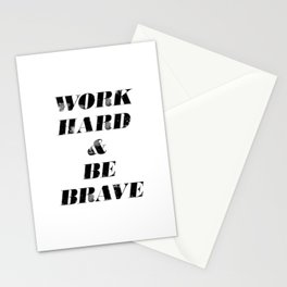 Work Hard and Be Brave Stationery Cards