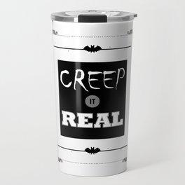Funny Creep It Real Halloween Travel Mug