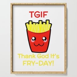 TGIF Thank God It's Fry Day Serving Tray