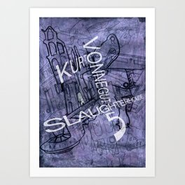 Slaughterhouse 5 Art Print