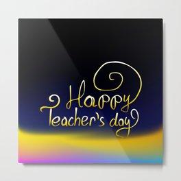 Happy Teachers Day greeting card. Teachers Day vector illustration Metal Print