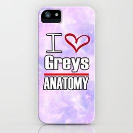 I love Greys Anatomy iPhone Case
