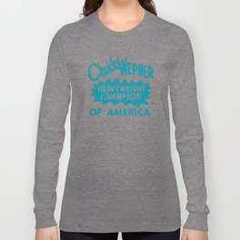 Boxing and Boxers: Chuck Wepney 70s Typography Long Sleeve T-shirt
