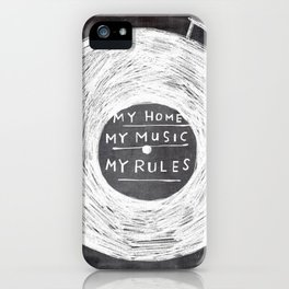 my home, my music, my rules iPhone Case