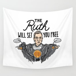 The Ruth Will Set You Free Wall Tapestry