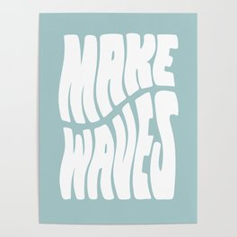 Make Waves Poster