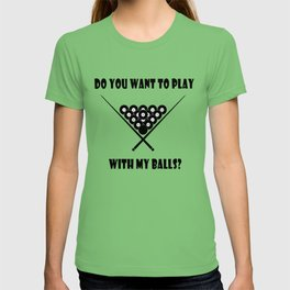 Funny Billiards Cool Quote T-shirt