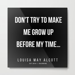 18    |   Louisa May Alcott Quote | 200413 Metal Print