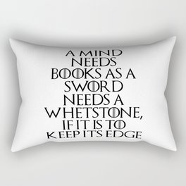 A Mind Needs A Book... Rectangular Pillow