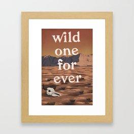 Wild One Forever Framed Art Print