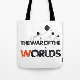 The war of the worlds Tote Bag