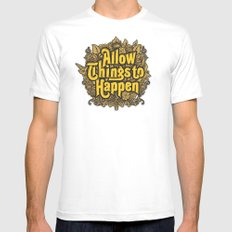 Allow Things to Happen White Mens Fitted Tee MEDIUM