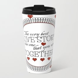 The Best Love Story Metal Travel Mug