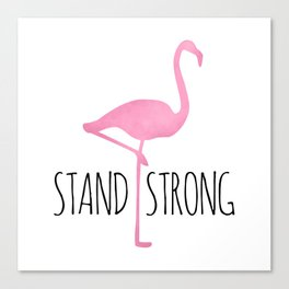 Stand Strong Canvas Print