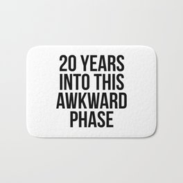 20 years into this awkward phase Bath Mat
