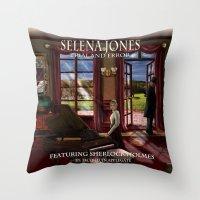 selena Throw Pillows featuring Selena Jones & Sherlock Holmes: Trial and Error by J.A.'s Arts