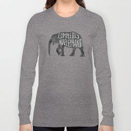 Completely Irrelephant Long Sleeve T-shirt