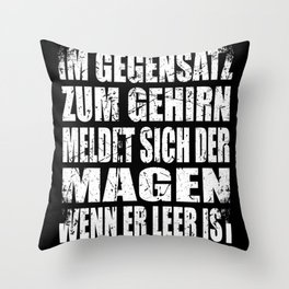 In Contrast To The Brain, The Stomach Reports ... Throw Pillow