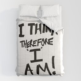 I think therefore I am - inverse redux Comforters
